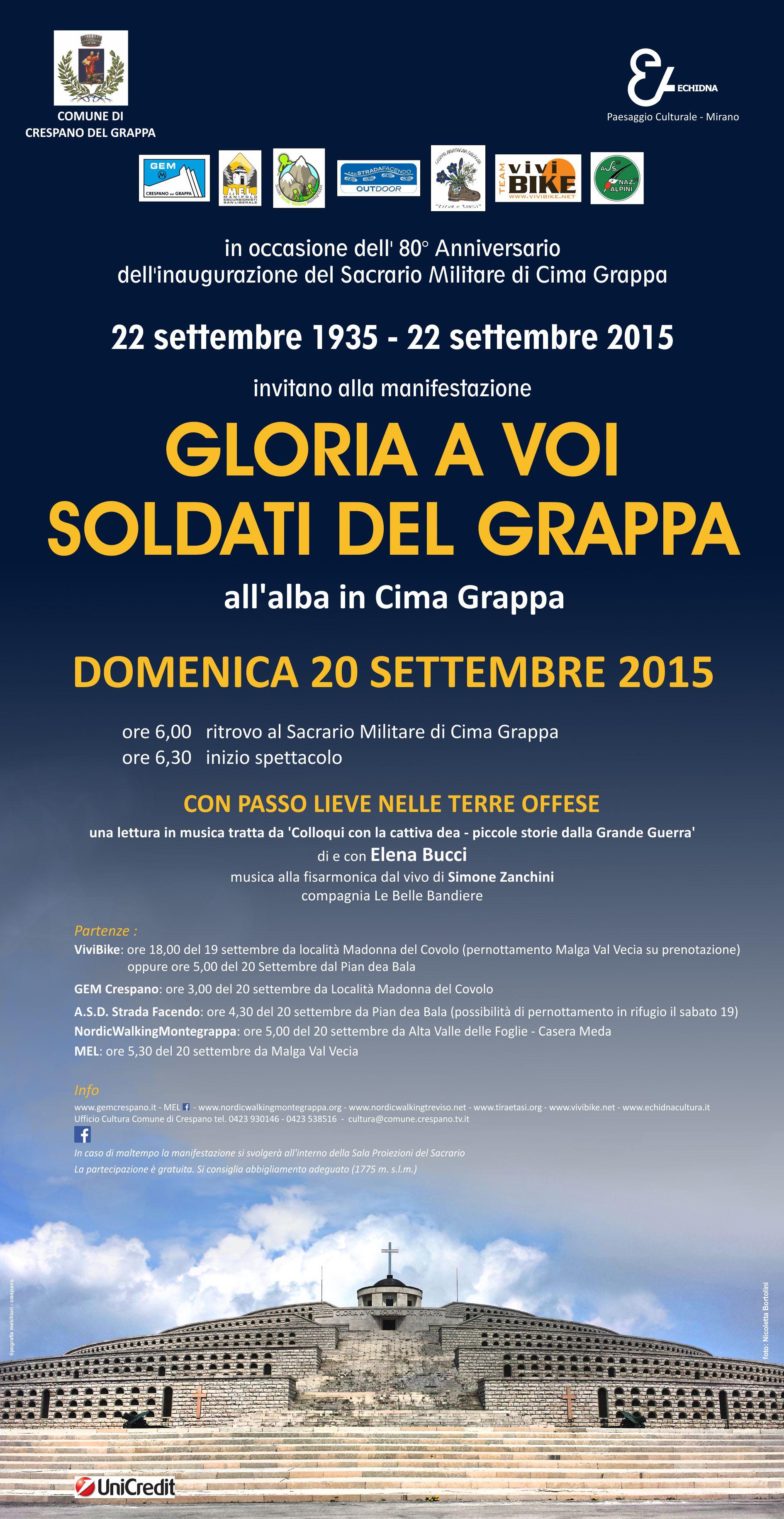 22 settembre 2015. Gloria a Voi Soldati del Grappa.